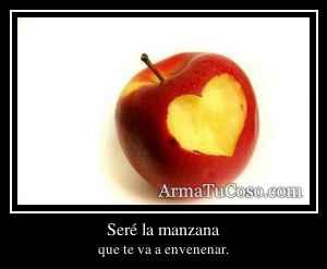 Seré la manzana