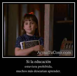 Si la educación