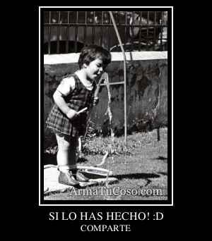 SI LO HAS HECHO! :D