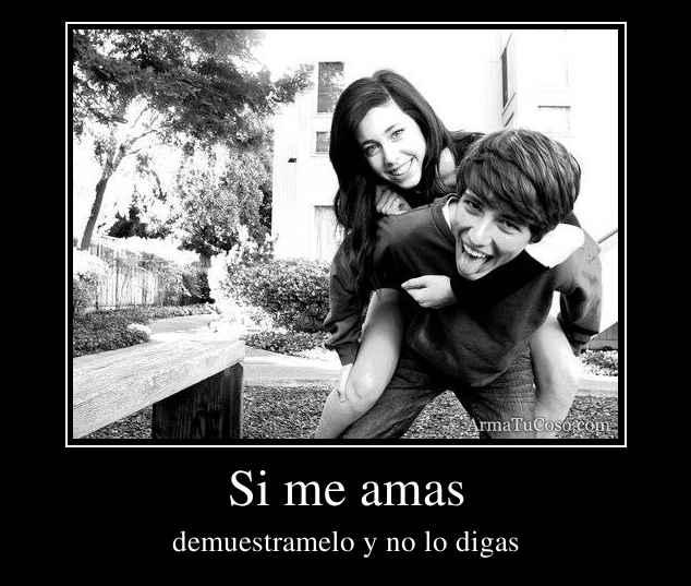 Si me amas
