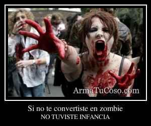 Si no te convertiste en zombie