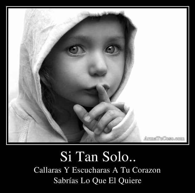 Si Tan Solo..