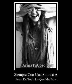 Siempre Con Una Sonrisa A