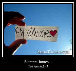 Siempre Juntos...