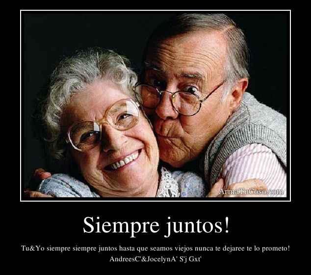 Siempre juntos!...