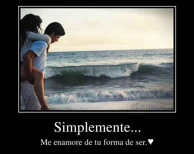 Simplemente...