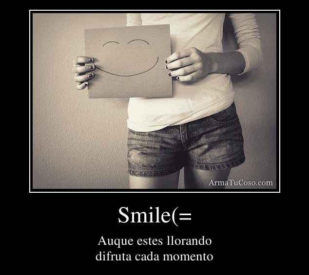 Smile(=