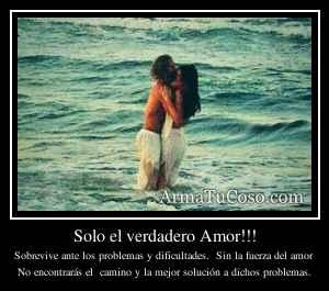 Solo el verdadero Amor!!!