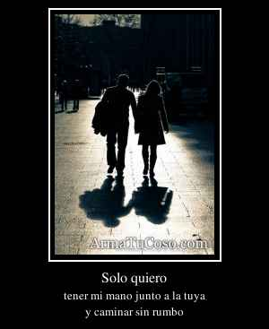 Solo quiero