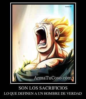 SON LOS SACRIFICIOS
