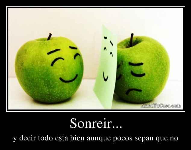 Sonreir...