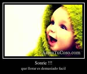 Sonrie !!!