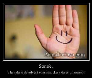 Sonríe,