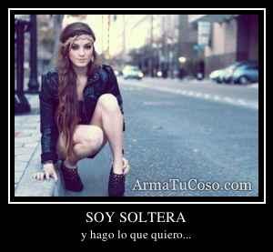 SOY SOLTERA