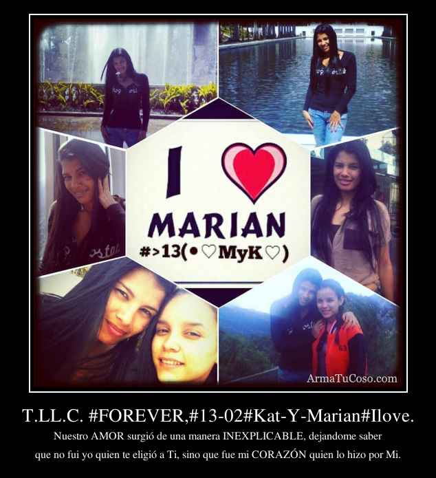 T.LL.C. #FOREVER,#13-02#Kat-Y-Marian#Ilove.