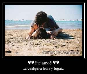 ♥♥!!te amo!!♥♥