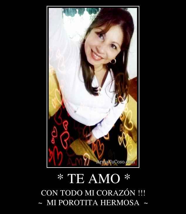 * TE AMO *