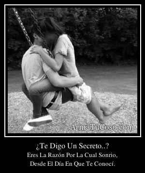 ¿Te Digo Un Secreto..?