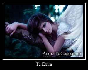 Te Extra