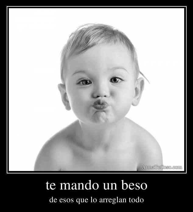 te mando un beso