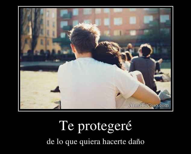 Te protegeré