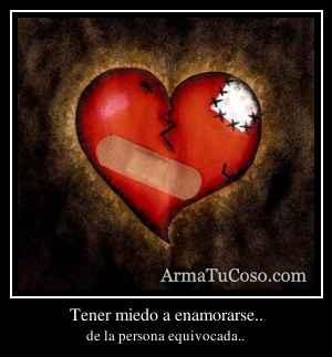 Tener miedo a enamorarse..