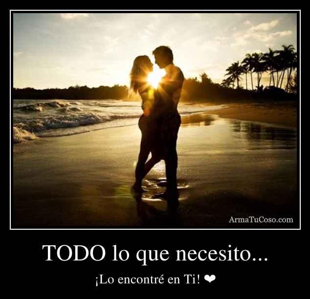 TODO lo que necesito...