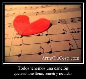 Todos tenemos una canción