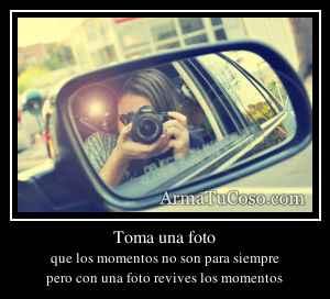 Toma una foto