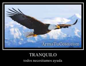 TRANQUILO