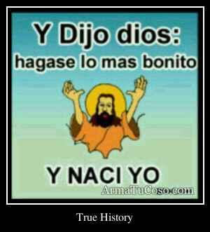 True History