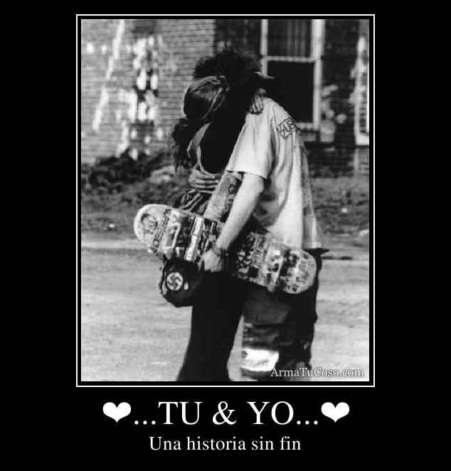 ❤...TU & YO...❤