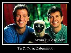 Tu & Yo & Zabumafoo