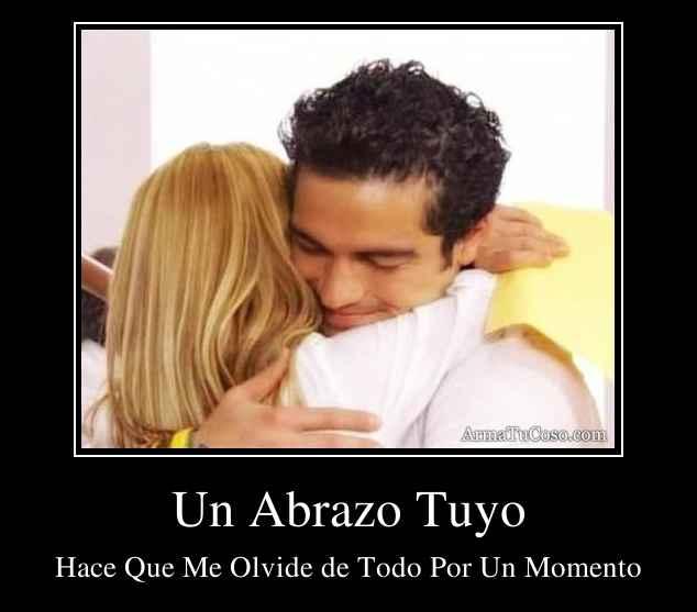 Un Abrazo Tuyo
