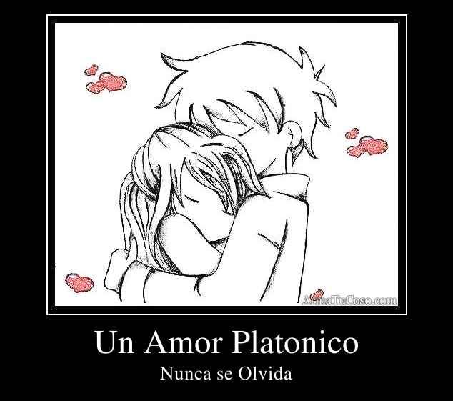 Un Amor Platonico