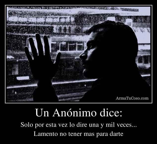 Un Anónimo dice: