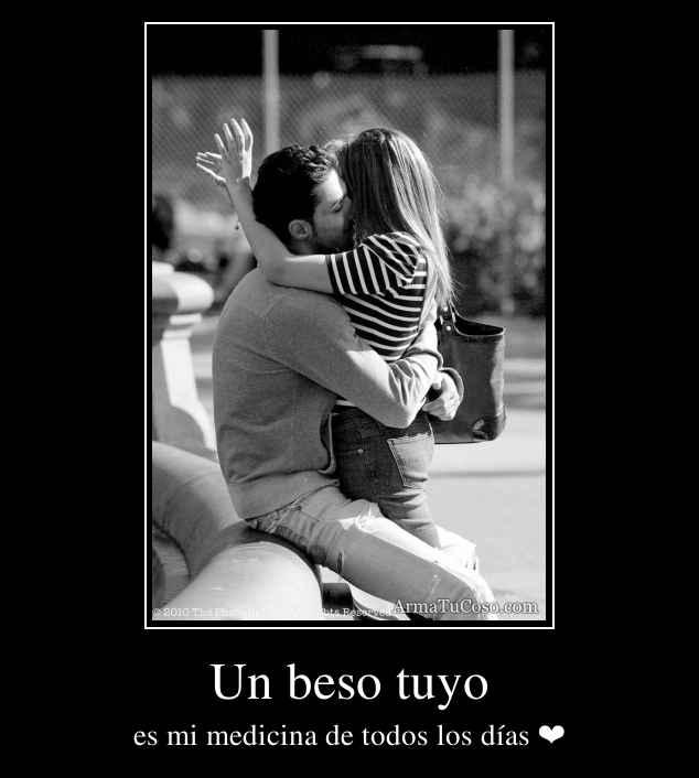 Un beso tuyo