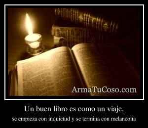 Un buen libro es como un viaje,