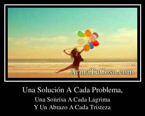Una Solución A Cada Problema,