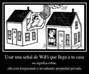 Usar una señal de WiFi que llega a tu casa