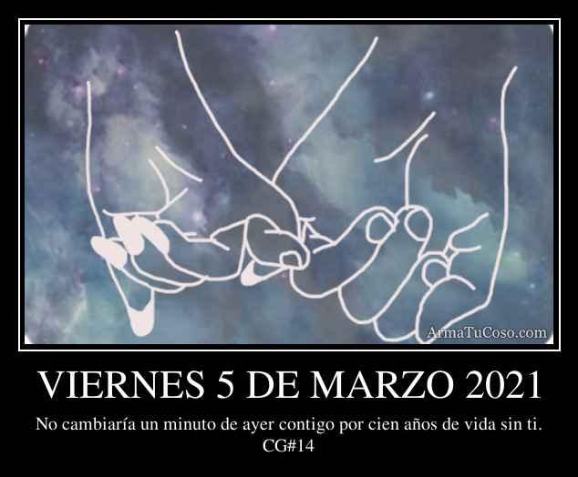 VIERNES 5 DE MARZO 2021