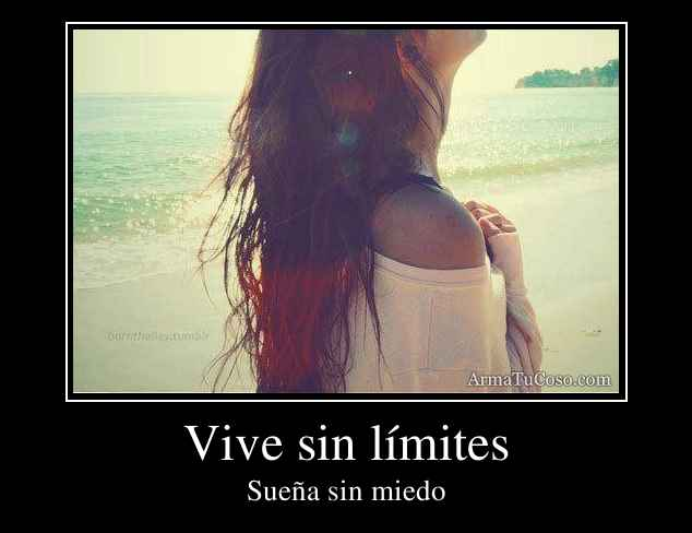 Vive sin límites