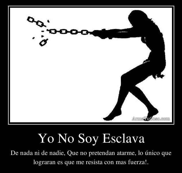Yo No Soy Esclava