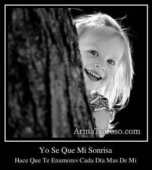Yo Se Que Mi Sonrisa