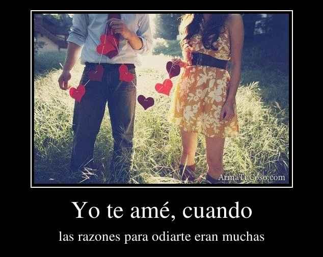 Yo te amé, cuando