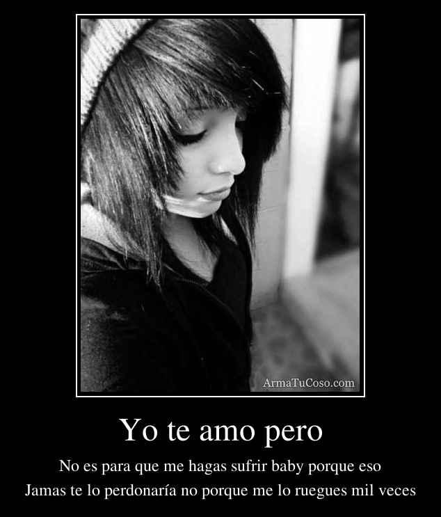 Yo te amo pero