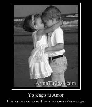 Yo tengo tu Amor